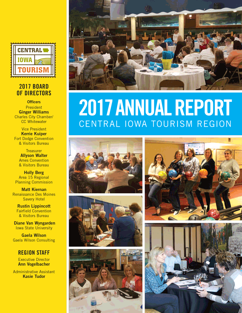 Central Iowa Tourism Region | 2017 Annual Report